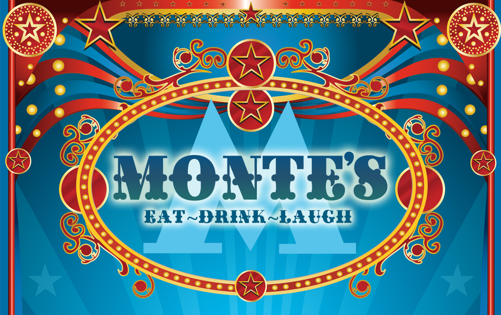 Monte's - Eat, Drink Laugh
